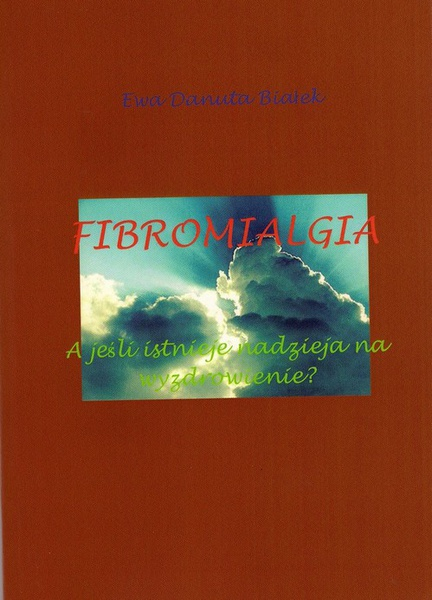 Fibromialgia. A jeśli istnieje