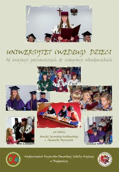 Uniwersytet według dzieci. Od inicjacji poznawczych do integracji akademickich