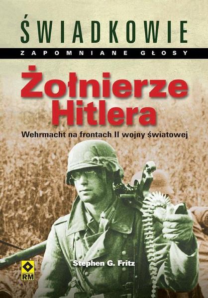 Żołnierze Hitlera