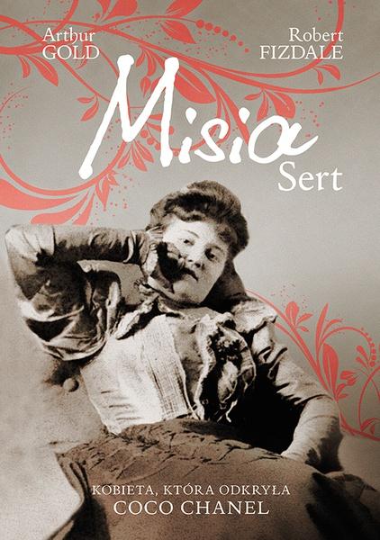 Misia Sert. Kobieta, która odkryła Coco Chanel