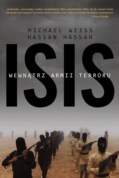 ISIS. Wewnątrz armii terroru