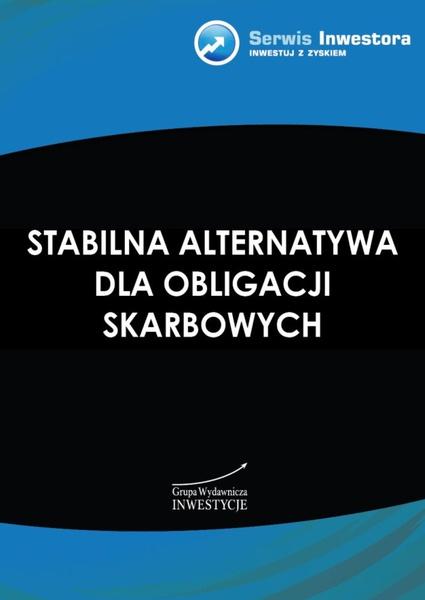 Stabilna alternatywa dla obligacji skarbowych