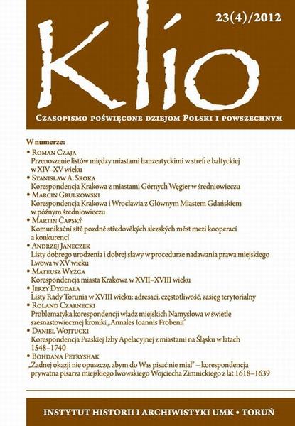 Klio. Czasopismo poświęcone dziejom Polski i powszechnym. 23(4)/2012