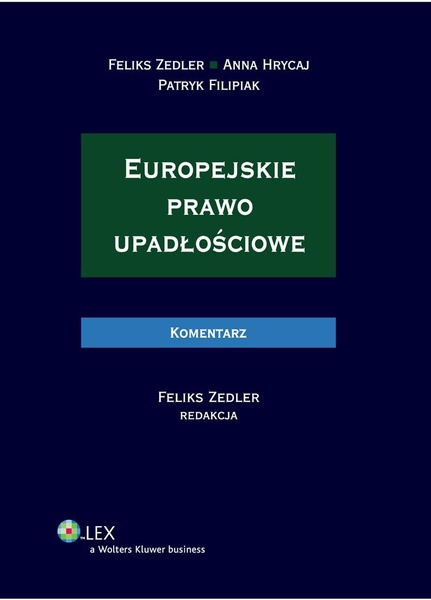 Europejskie prawo upadłościowe. Komentarz