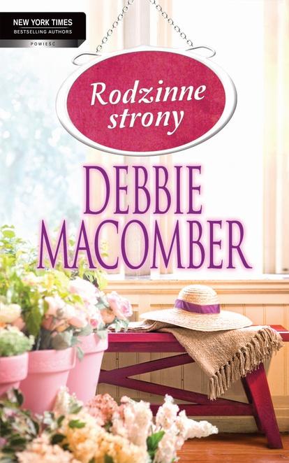 Rodzinne strony - Debbie Macomber