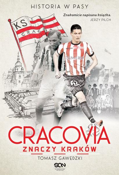 Cracovia znaczy Kraków. Historia w Pasy