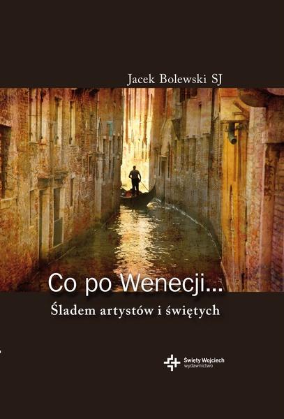 Co po Wenecji...