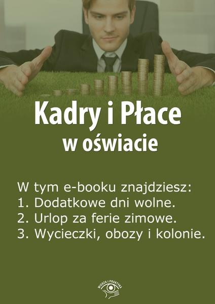 Kadry i Płace w oświacie. Wydanie marzec 2014 r.