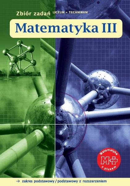 Matematyka III. Zbiór zadań