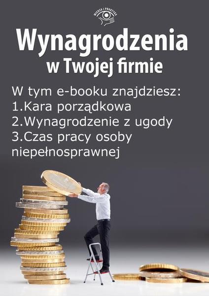 Wynagrodzenia w Twojej firmie, wydanie wrzesień 2014 r. część II