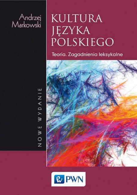 Kultura języka polskiego - Andrzej Markowski