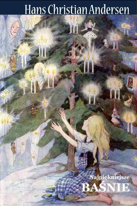 Baśnie - Hans Christian Andersen