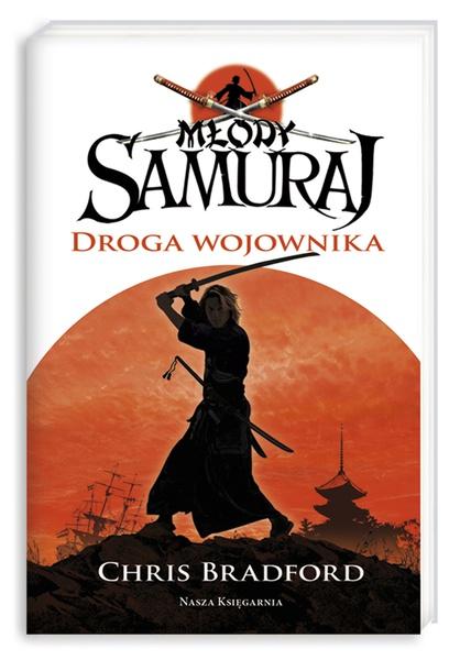 Młody samuraj. Tom 1. Droga wojownika