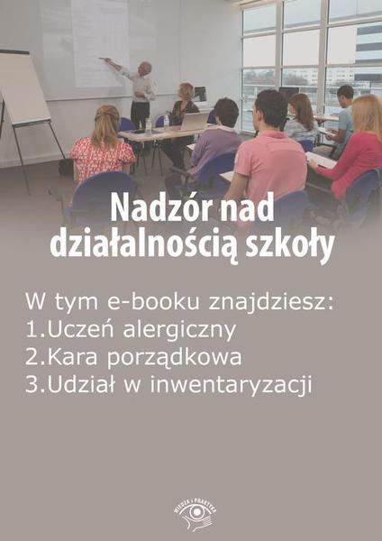 Nadzór nad działalnością szkoły, wydanie grudzień 2015 r.