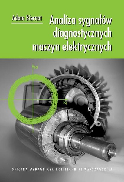 Analiza sygnałów diagnostycznych maszyn elektrycznych