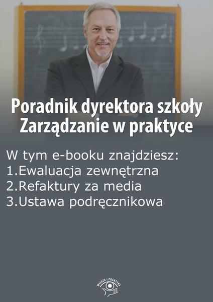 Poradnik dyrektora szkoły. Zarządzanie w praktyce, wydanie maj 2014 r.