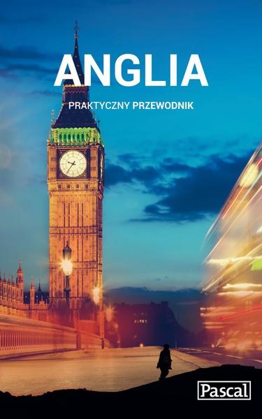 Anglia - Praktyczny przewodnik
