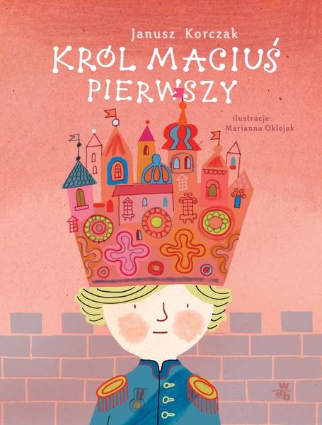 Król Maciuś Pierwszy (wersja ilustrowana)