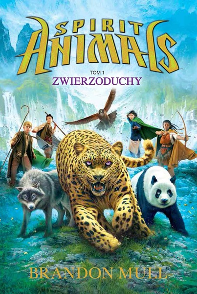 Spirit Animals. Tom I. Zwierzoduchy