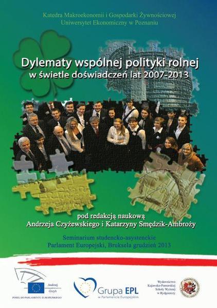 Dylematy wspólnej polityki rolnej w świetle doświadczeń lat 2007-2013