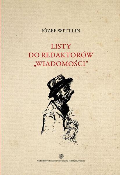 """Listy do redaktorów """"Wiadomości"""", t. 2"""