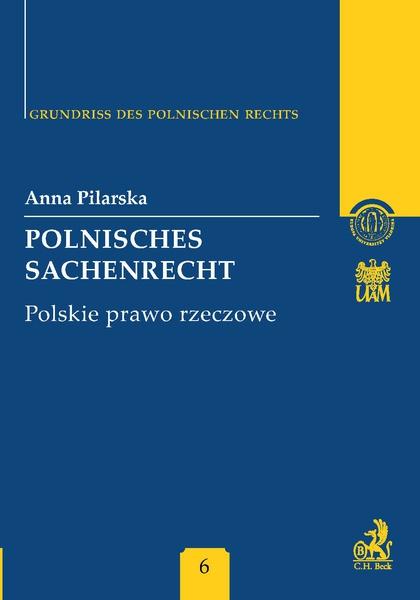 Polnisches Sachenrecht. Polskie prawo rzeczowe Band 6