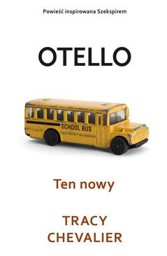 Otello. Ten nowy
