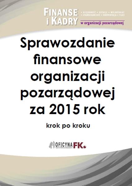Sprawozdanie finansowe organizacji pozarządowej za 2015 rok