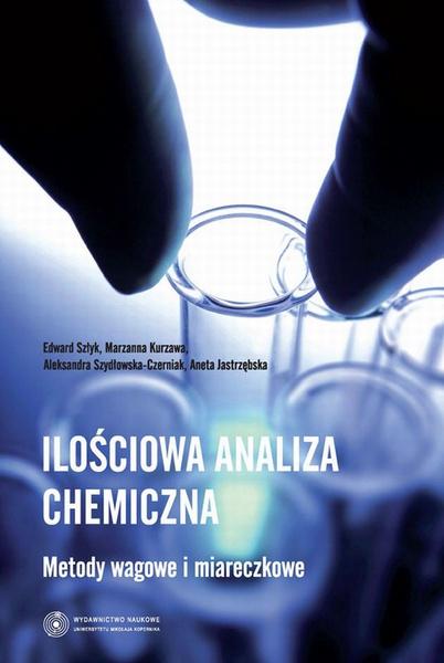 Ilościowa analiza chemiczna. Metody wagowe i miareczkowe