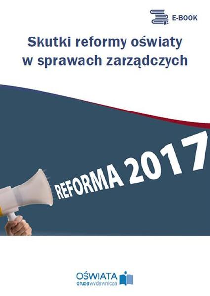 Skutki reformy oświaty w sprawach zarządczych