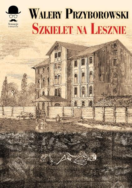 Szkielet na Lesznie