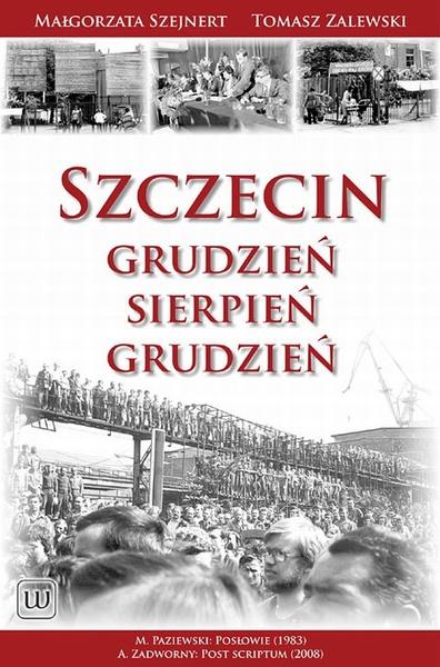 Szczecin Grudzień-Sierpień-Grudzień