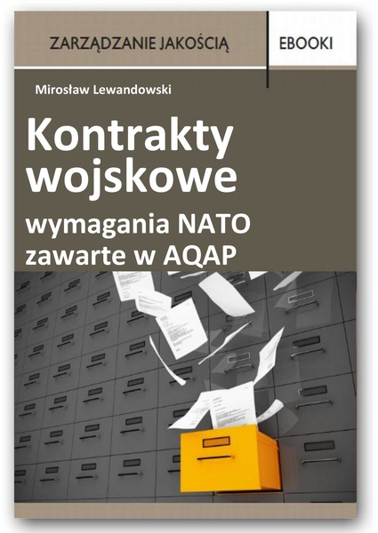 Kontrakty wojskowe - wymagania NATO zawarte w AQAP