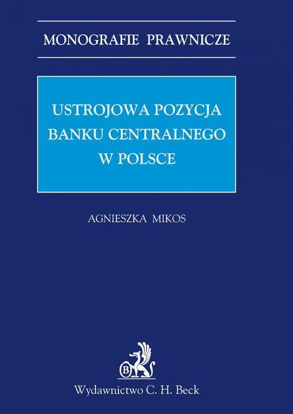 Ustrojowa pozycja banku centralnego w Polsce
