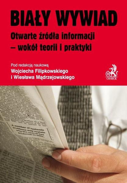 Biały wywiad Otwarte źródła informacji - wokół teorii i praktyki