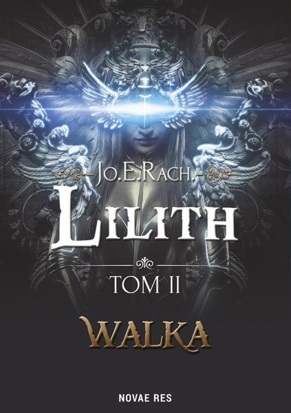 Lilith. Tom II - Walka