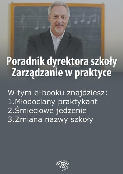 Poradnik dyrektora szkoły. Zarządzanie w praktyce, wydanie listopad-grudzień 2014 r.