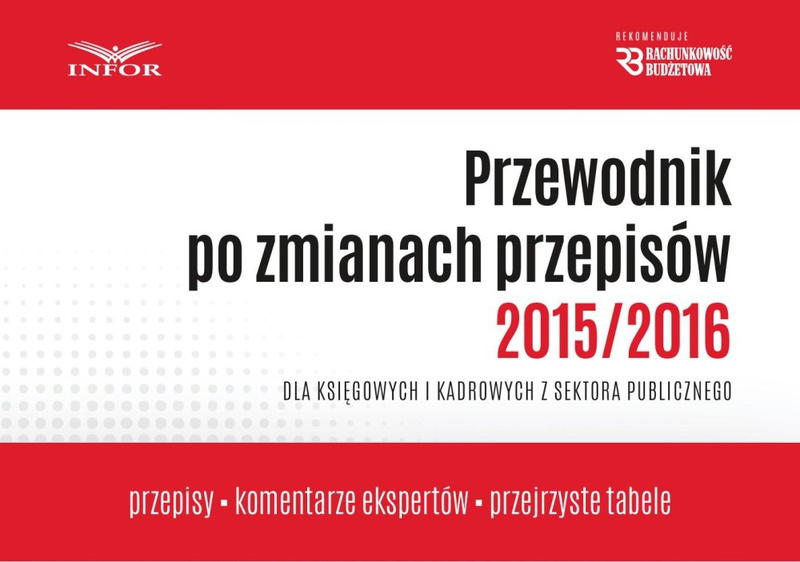PRZEWODNIK PO ZM.PRZEPISÓW 2015/2016 DLA FIRM