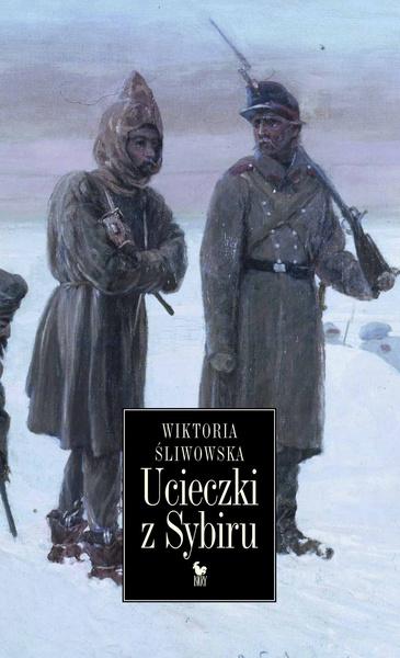 Ucieczki z Sybiru