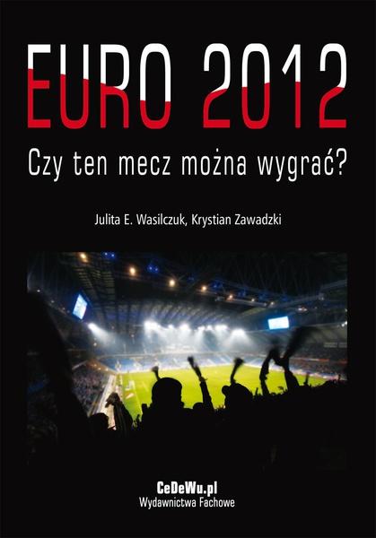 EURO 2012 - Czy ten mecz można wygrać?