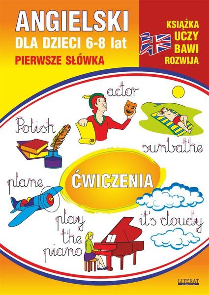 Angielski dla dzieci 12. Pierwsze słówka. Ćwiczenia. 6-8 lat