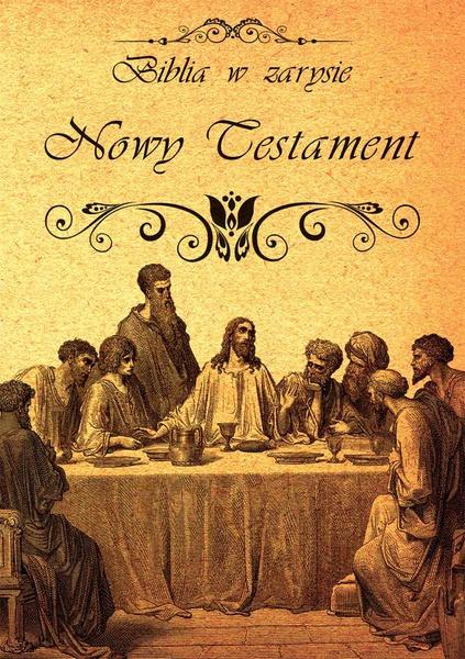 Biblia w zarysie. Nowy Testament
