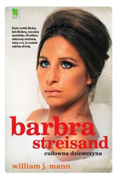 Barbara Streisand. Cudowna dziewczyna