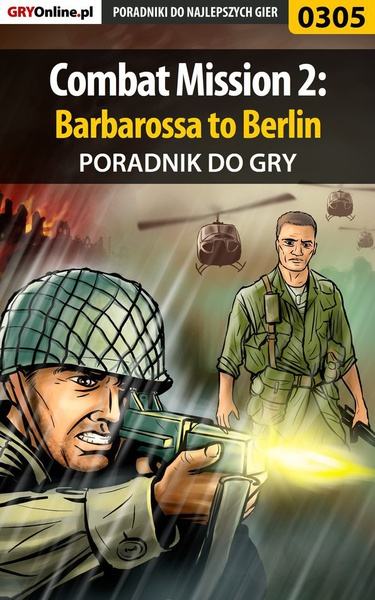 Combat Mission 2: Barbarossa to Berlin - poradnik do gry