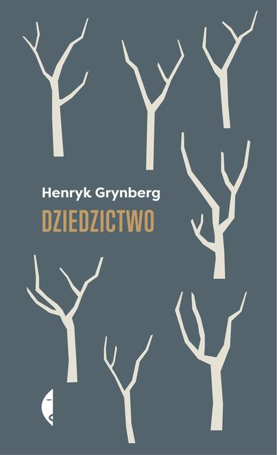 Dziedzictwo - Henryk Grynberg