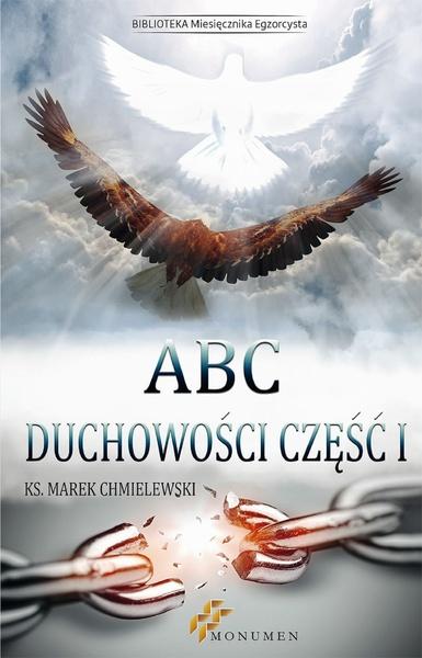 ABC duchowości. Część I