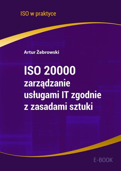 ISO 20000 - zarządzanie usługami IT zgodnie z zasadami sztuki