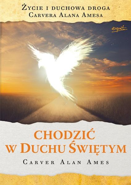 Chodzić w Duchu Świętym