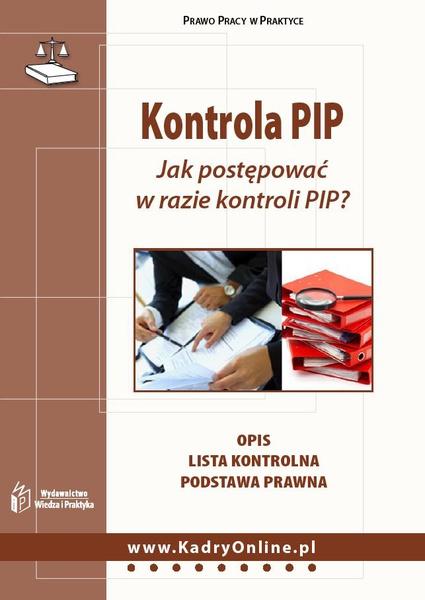 Kontrola PIP. Jak postępować w razie kontroli PIP