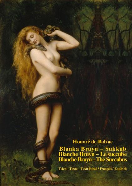 Blanka Bruyn - Sukkub. Blanche Bruyn - Le succube. Blanche Bruyn - The Succubus